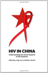 HIV in China - Jing JUN e Heather WORTH